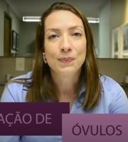 VÍDEO: Doação de Óvulos